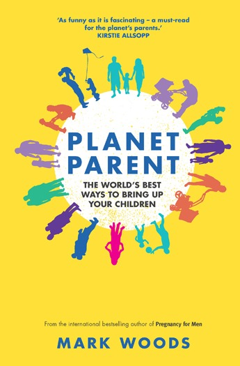 The front cover of Planet Parent by Mark Woods.