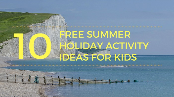 "An image of Seven Sisters near Eastbourne with the words ""10 free summer holiday activities for kids"" superimposed."