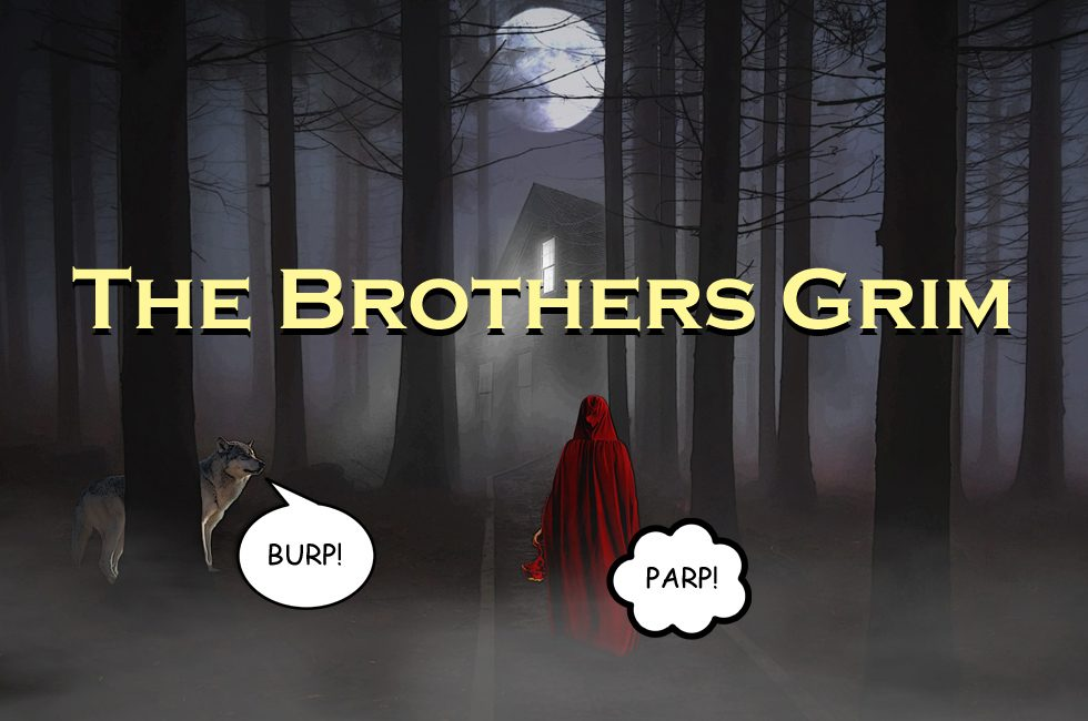 A fairytale scene with characters burping and farting and the words 'The Brothers Grim' superimposed.